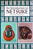 img - for An Introduction to Netsuke book / textbook / text book