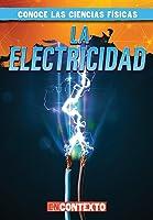 La Electricidad/ Electricity (Conoce Las Ciencias