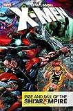 Uncanny X-Men Vol. 1: Rise & Fall of the Shi'ar Empire