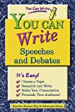 You Can Write Speeches and Debates, Jennifer Rozines Roy and Johannah Haney, 0766020878