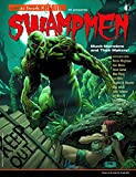 Swampmen: Muck-Monsters and Their Makers (Comic Book Creator 2014)