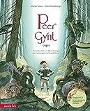 Peer Gynt: Konzertsuiten von Edvard Grieg zum Schauspiel von Henrik Ibsen (Musikalisches Bilderbuch mit CD)