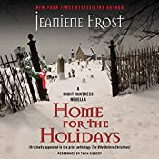 Home for the Holidays: A Night Huntress Novella: Night Huntress, Book 6.5 | Jeaniene Frost