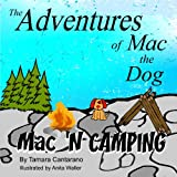 Mac 'N Camping (The Adventures of Mac the Dog)