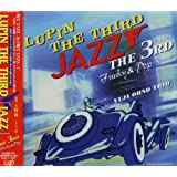 LUPIN THE THIRD JAZZ~the 3rd~