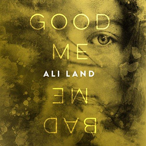 Good Me Bad Me: A Novel cover