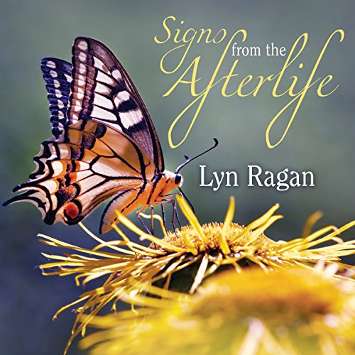 Signs from the Afterlife by Tantor Audio