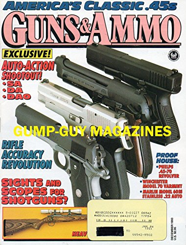 Guns & Ammo December 1993 Magazine EXCLUSIVE: AUTO-ACTION SHOOTOUR, SA-DA-DAO America's Classic .45s