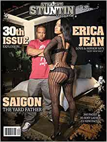STRAIGHT STUNTIN MAGAZINE ISSUE #30 FEATURING: DREAMY