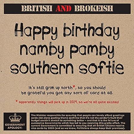 Namby Pamby Southern Softy Humorous Birthday Greeting Card