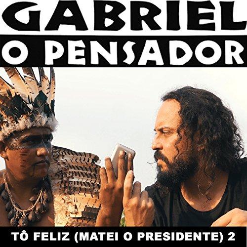 (Tô Feliz (Matei o Presidente) 2 - Single)