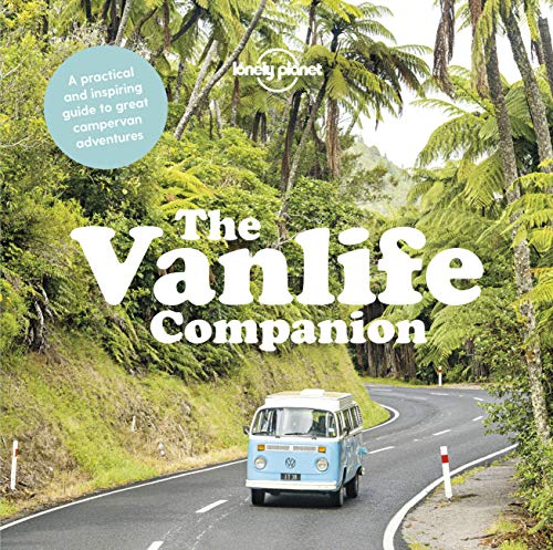 The Vanlife Companion (Lonely Planet) Hardcover – Illustrated, November 20, 2018