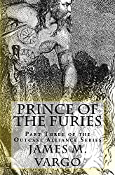 Prince of the Furies: Book Three of the Outcast Alliance Series