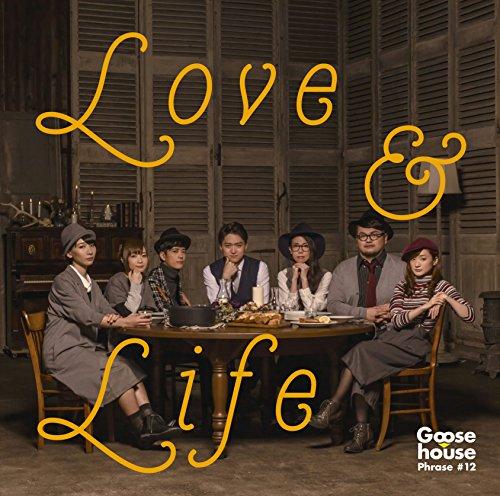 Goose house / LOVE & LIFE[DVD付初回限定盤]