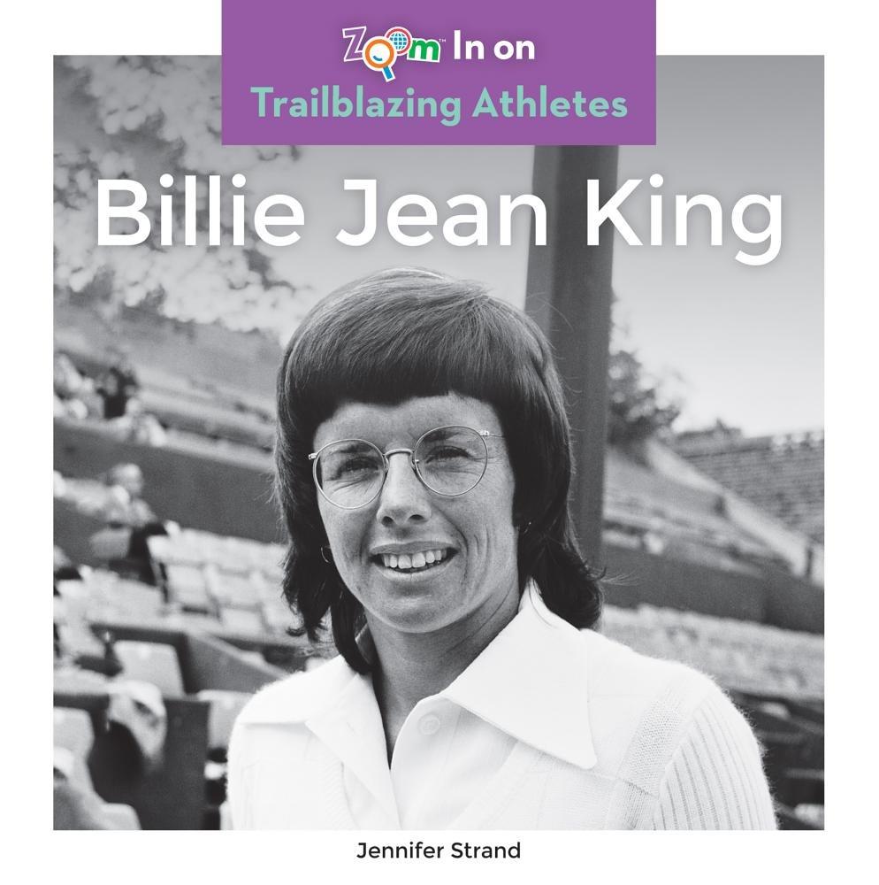 Billie Jean King (Trailblazing Athletes)