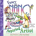 Fancy Nancy: Aspiring Artist | Jane O'Connor,Robin Preiss Glasser