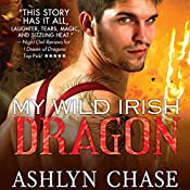 My Wild Irish Dragon | Ashlyn Chase