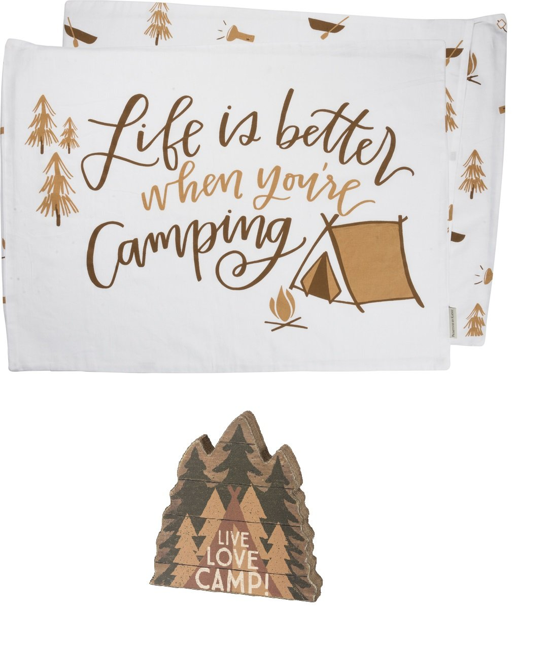 PBK Primitives by Kathy Glamping bundle of 2 Pillowcases and Live Love Camp Wood Sign