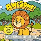 Awesome Jumbo Coloring Book for Kids: 50 Large Animal Coloring Pages (Animal Coloring Book) (Volume 13)