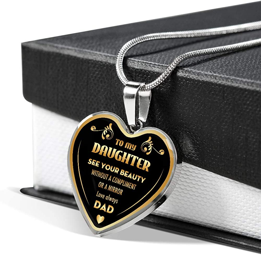 Silver Heart Pendant to My Daughter See Your Beauty Love Always Dad Necklace ZEN DEAL