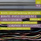 Music : Brahms: Piano Concerto No. 1 & Violin Concerto - Schumann: Piano Quartet