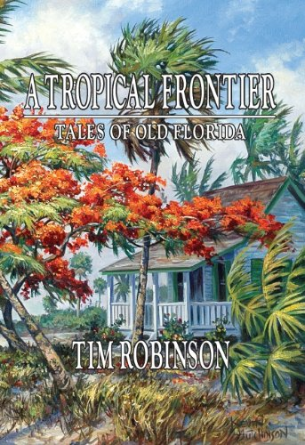 "#freebooks – This book, Tales of Old Florida, by award winning author Tim Robinson, is free, today only. You have to click on the ""$0.00 to buy"" link."