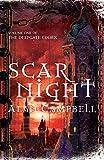 Scar Night (Deepgate Codex Trilogy): Bk. 1
