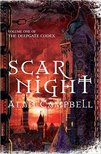 Scar Night (Deepgate Codex Trilogy): Bk. 1