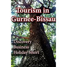 Tourism in Guinee-Bissau: tour Guinea-Bissau for educational purpose, Business and Holiday resort