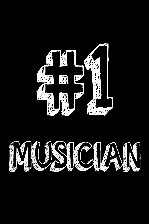 #1 Musician: Best Music Artist Ever Appreciation Gift Notebook PDF