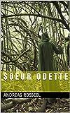 S o e u r    O d e t t e (French Edition)