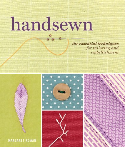 (Handsewn: The Essential Techniques for Tailoring and Embellishment)