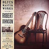 Robert Johnson - Blues Master Works (Double Vinyl LP + CD and Digital Download) [VINYL]
