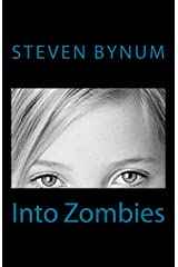 Into Zombies Complete Paperback