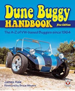 Building a dune buggy the essential manual everything you need the dune buggy handbook the a z of vw based buggies since 1964 new sciox Choice Image