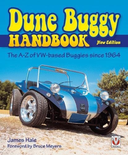 The Dune Buggy Handbook: The A-Z of VW-based Buggies since 1964 - New Edition