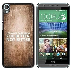 PC/Aluminum Funda Carcasa protectora para HTC Desire 820 BIBLE Let Your Past Make You Better / JUSTGO PHONE PROTECTOR