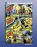Capitan Miki n. 6 (iFumetti Imperdibili): Collana Scudo, Nuova Serie, Serie I nn. 16/18, 14/28 ottobre 1951 (Italian Edition)