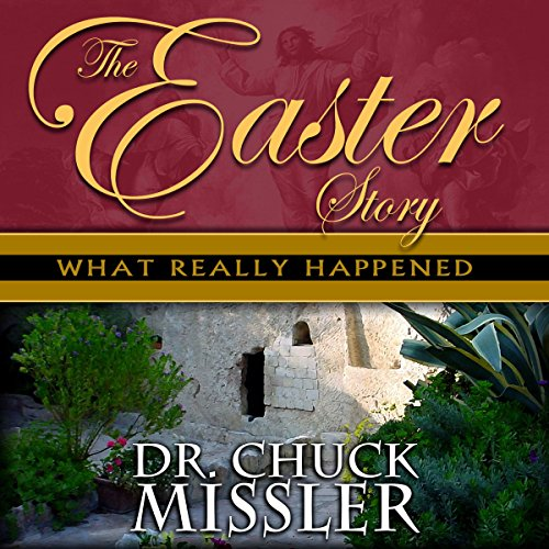 The Easter Story What Really Happened