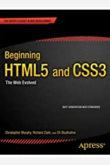 Beginning HTML5 and CSS3: The Web Evolved (Expert's Voice in Web Development) Paperback