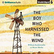 The Boy Who Harnessed the Wind: Young Readers Edition Audiobook by William Kamkwamba, Bryan Mealer Narrated by Korey Jackson
