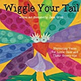 img - for Wiggle Your Tail: Inspiration for Children and their Grown-ups book / textbook / text book