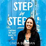 Step by Step: Finding My Way Back to Me | Linda Buchan