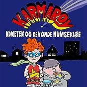 Kometen og den onde numsekløe (Karmaboy 1) | Jacob Riising