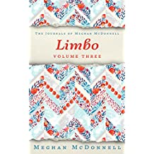 Limbo: Volume Three (The Journals of Meghan McDonnell Book 3)