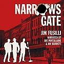 Narrows Gate Audiobook by Jim Fusilli Narrated by Joe Pantoliano, Joe Barrett