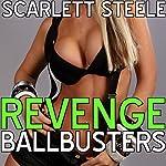 Revenge Ballbusters | Scarlett Steele