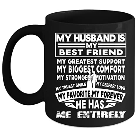 Amazoncom My Husband Is My Best Friend Coffee Mug My Favorite My