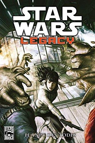 Star Wars Comics: Bd. 81: Legacy – Planet des Todes Taschenbuch – 18. August 2014 Corinna Bechko Gabriel Hardman Brian Albert Thies Panini
