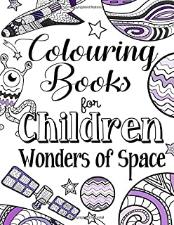 Colouring Books For Children Wonders Of Nature: A Delightfully ...